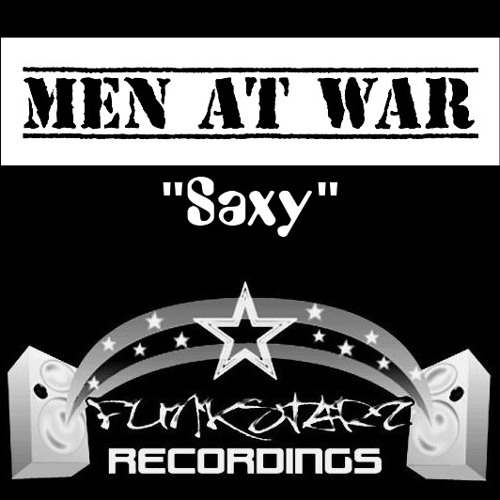 Men At War - Saxy [FunkStarz]