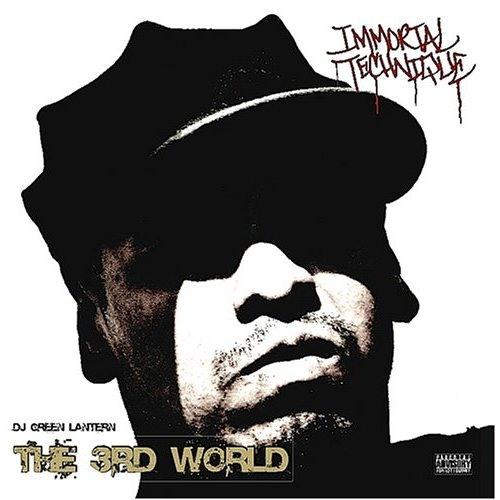 Immortal Technique - The 3rd World