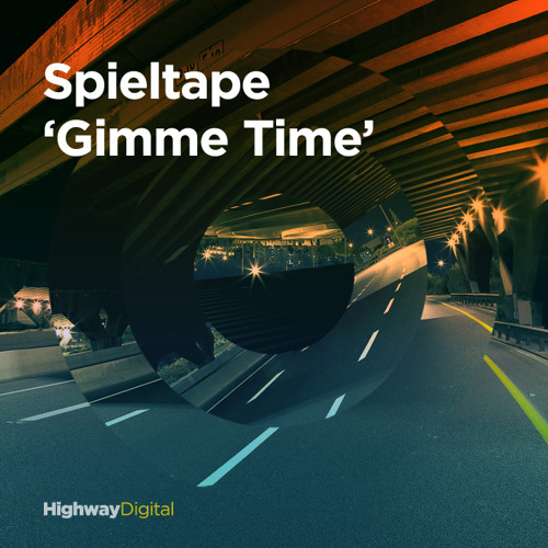 Spieltape — Gimme Time (Original Mix)