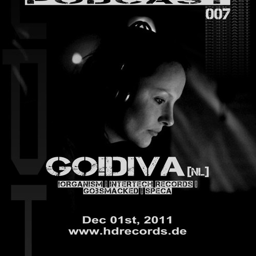 Hard Drive Podcast 007 by GO!DIVA