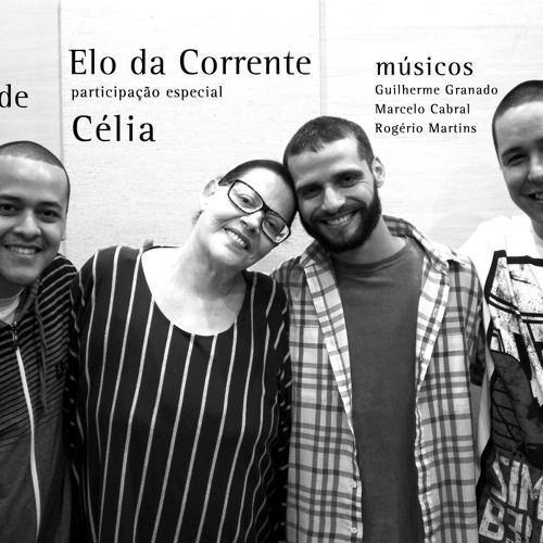 Elo da Corrente - Ave Liberdade (Part. especial Célia)