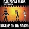 Djs From Mars - Insane (In Da Brain) [Kikko Dj Contest Remix]
