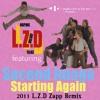 L.Z.D Feat. Second Image - Starting Again (2011 L.Z.D Zapp Remix)
