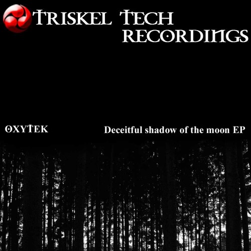 "OXYTEK : ""Catch one"" - Triskel Tech Recordings (TTR047) - [Out 09/03/2012]."