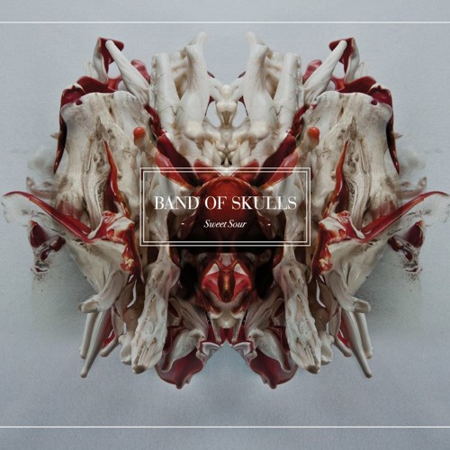 Band of Skulls - Sweet Sour (Album Stream)