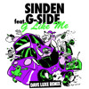 Sinden feat G-Side - G Like Me (Dave Luxe Remix Slowed and Chopped)