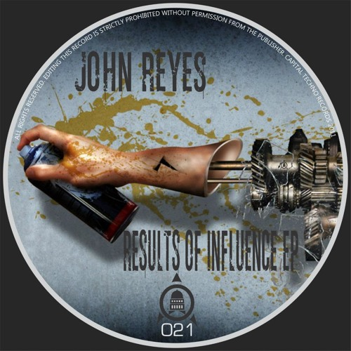 "John Reyes ""Results of Influence"" EP"