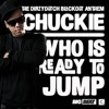 Chuckie - Who Is Ready To Jump (Dillon Francis Remix)