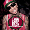 Tyga - SnapBack ( Busty Big Beats Mthfckremix)