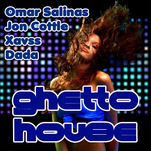 "Omar Salinas - Jon Cottle - Xavss - Dada - ""Ghetto House"" ITCHYCOO RECORDS"