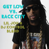 Get Low (Lil Jon & DJ Kontrol Rack City Blend)
