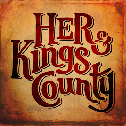 Her & Kings County - White Trash (Country Boy)