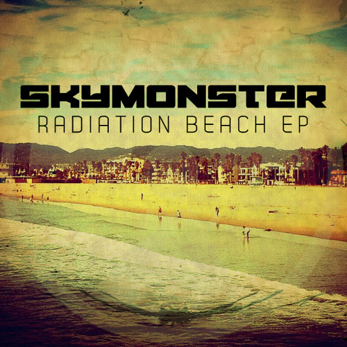 Skymonster - Radiation Beach EP Sampler