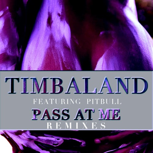 Timbaland - Pass At Me