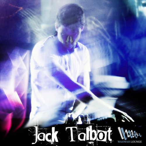 JackTalbot - Recorded Live @ WahWah 19th Nov