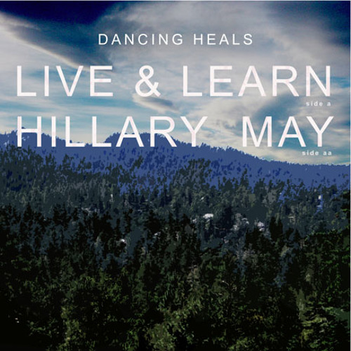 Dancing Heals -  Hillary May