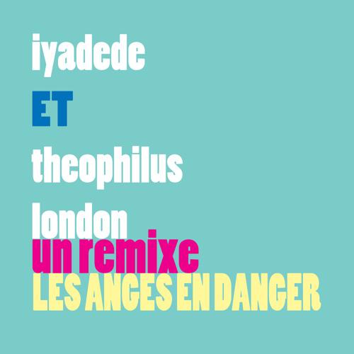 L.A.E.D (les anges en danger) Iyadede w/ TheophilusLondon