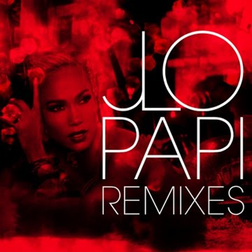 Jennifer Lopez feat. Pitbull - Papi ( Apster Remix )