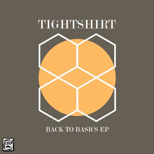 Tightshirt - Back to Basics EP