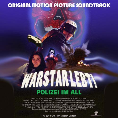 WARSTAR LEBT! - Polizei im All [OST; 2011]