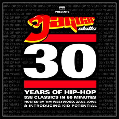 Jaguar Skills x Kid Potential - 30 Years Of Hip-Hop In 60 Minutes