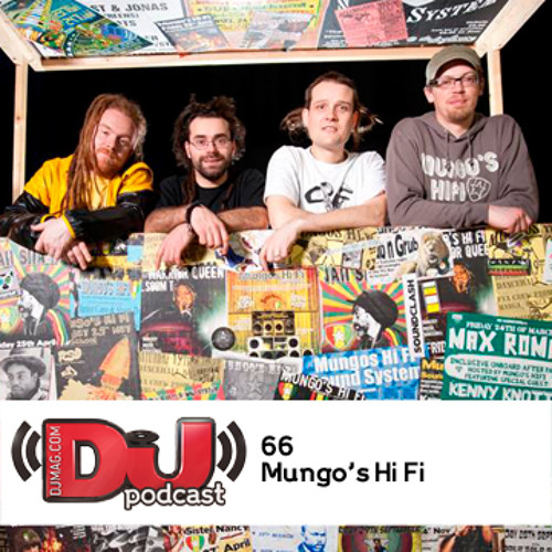 DJ Weeky Podcast 66: Mungo's Hi Fi