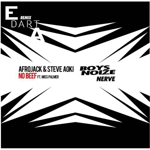 Steve Aoki & Afrojack Vs Boys Noize (E DartA Mashup)