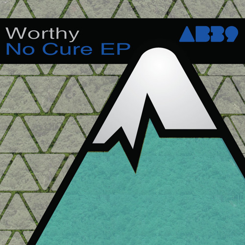 Worthy- No Cure - Anabatic