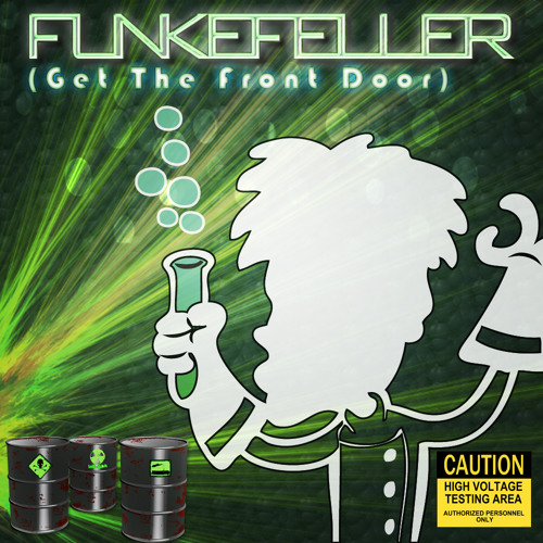 Funkefeller - Get The Front Door (Original Mix)
