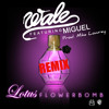 "Official Wale ""Lotus Flower Bomb"" REMIX ... U Need People Like Me Follow Me On Twitter @Yaboyjoon   at #ptownswag"