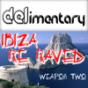 DELimentary 'Ibiza Re-Raved Weapon 2' FREE DOWNLOAD