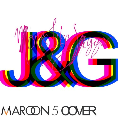 Moves Like Jagger (Maroon 5 Cover)