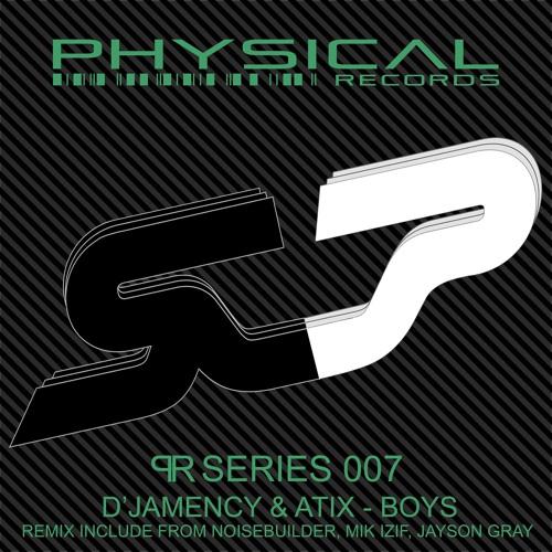 D'JAMENCY & ATIX - Boys EP /// Physical Records Series 007 - FR