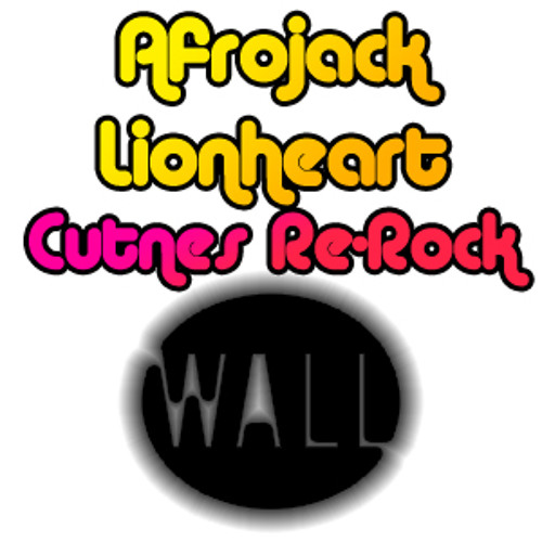 Afrojack - Lionheart (The Kickstarts Bootleg Mix)(Cutnes Re-Rock)
