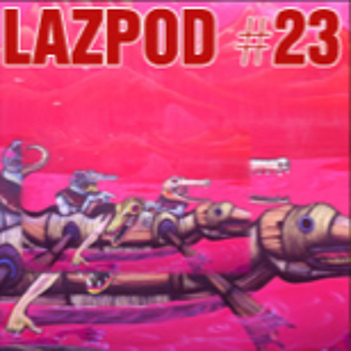 Lazpod 23