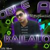 Bailalo-Doble A Revoluciones  (www.ReggaetonAlMaximo.tk3.Net)