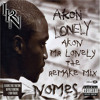 AKON - MR. LONELY - THE REMAKE MIX