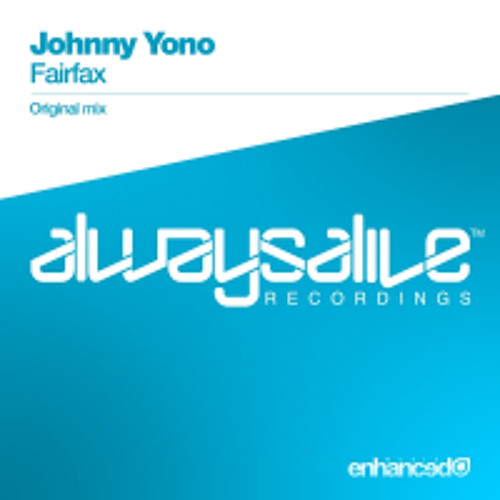 Johnny Yono - Fairfax (Original Edit)