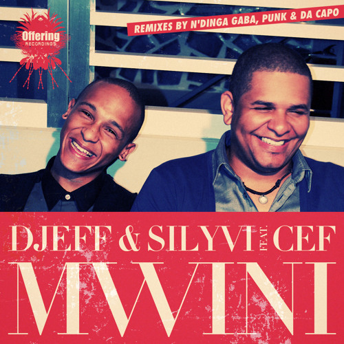 Mwini (Dj Ciro M StorieRemix) Dj Djeff & Dj Silivy ft Cef
