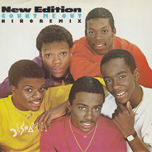 """New Edition """"Count Me Out (Niño Remix)"""""""