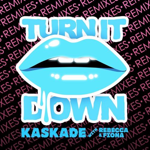 Kaskade ft Rebecca & Fiona - Turn It Down (Mind Electric Main Remix)