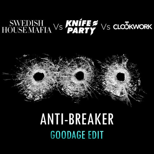 Anti-Breaker (Raw Goodage Edit)