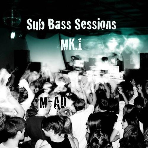 Sub Bass Sessions MK.1