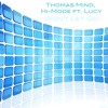 Thomas Mind,Hi-Mode Ft.Lucy-Wont Let Go (Original Extended mix)