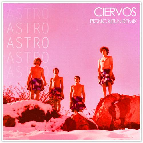 Astro - Ciervos (Picnic Kibun remix)