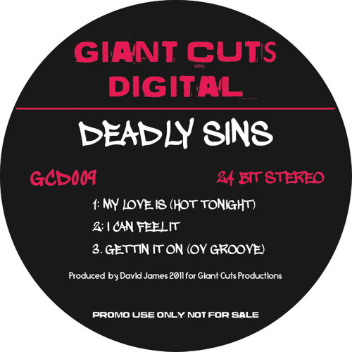DEADLY SINS - MY LOVE IS (HOT TONIGHT)