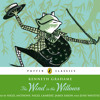 Kenneth Grahame: The Wind in the Willows (Audiobook Extract)