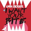 Chris Crocker - I Want Your Bite (Radio Edit Version - HQ itunes Rip - With Download Link)