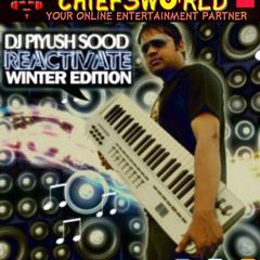 Dj Piyush Sood - Chammak Challo  ClubHouse Remix