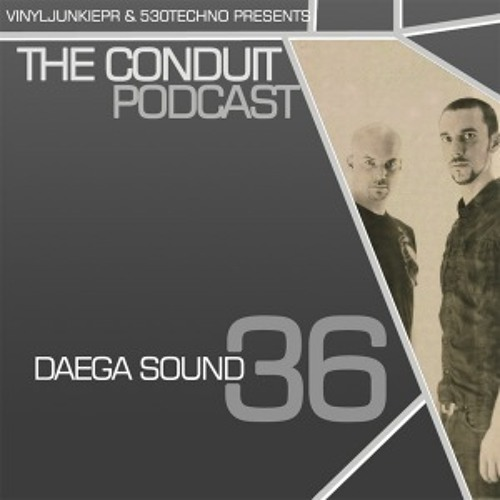 Conduit Podcast 036 Daega Sound All Original Mix